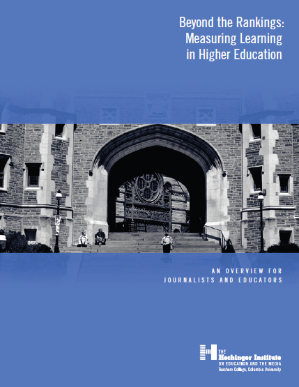 Beyond the Rankings: Measuring Learning in Higher Education