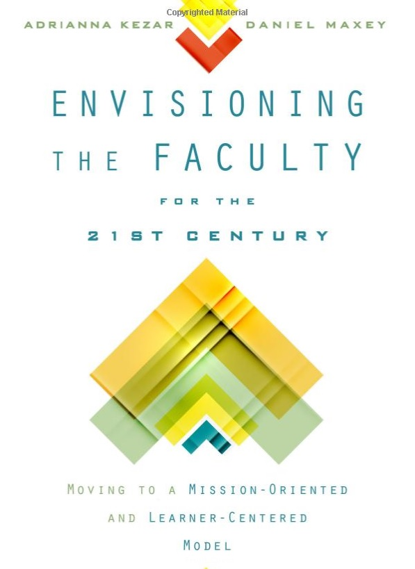 A New Paradigm for Faculty Work & Evaluation