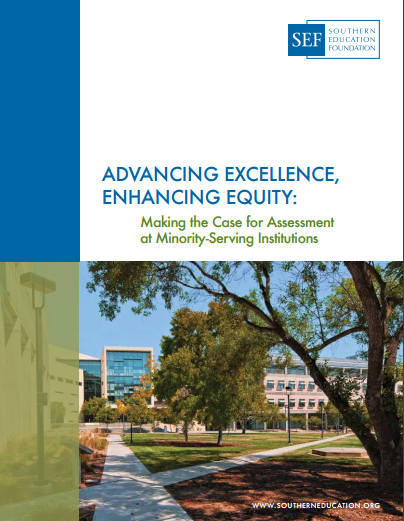 Advancing Excellence, Enhancing Equity: Making the Case for Assessment at MSIs