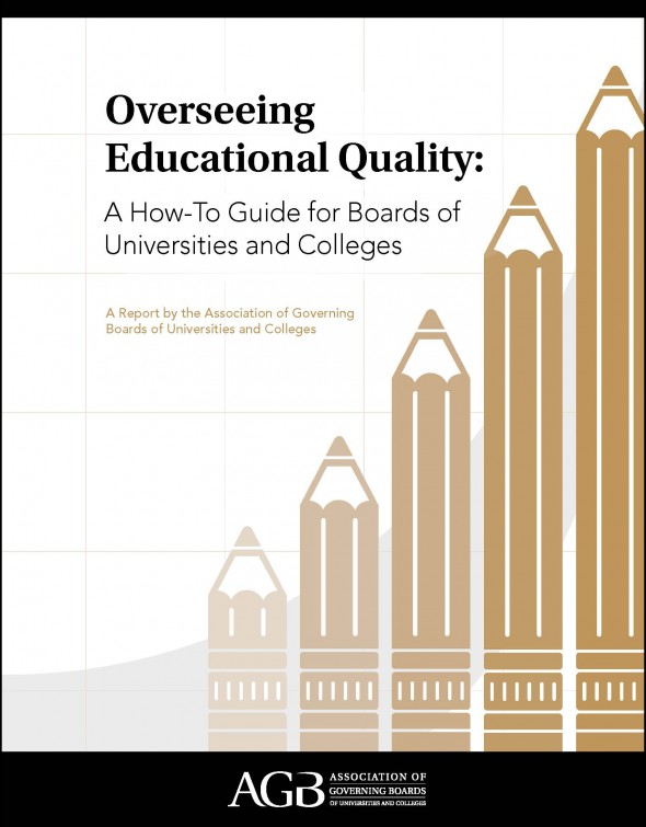 Overseeing Educational Quality: A How-To Guide for Boards of Universities and Colleges