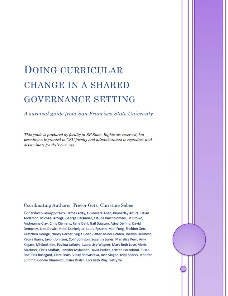 Doing Curricular Change in a Shared Governance Setting: A Survival Guide