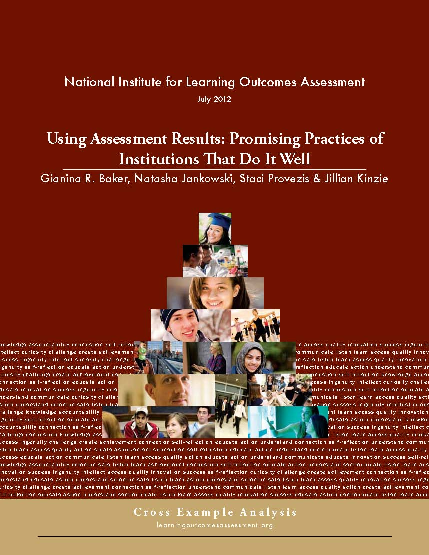 Using Assessment Results: Promising Practices of Institutions That Do It Well